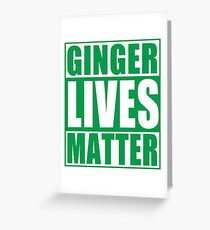 St Patrick's Day Ginger Lives Matter Greeting Card