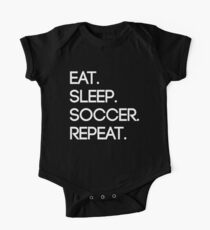 Eat. Sleep. Soccer. Repeat One Piece - Short Sleeve