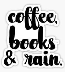 Pegatina Café, libros y lluvia.