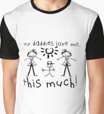 My Daddies Love Me...This Much! (Boy) Graphic T-Shirt