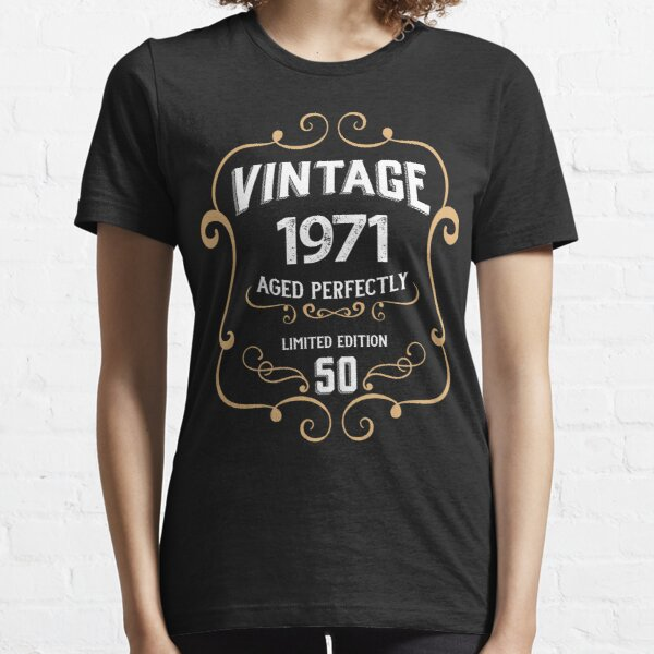 50th Birthday Vintage 1971 Aged Perfectly Gift Essential T-Shirt