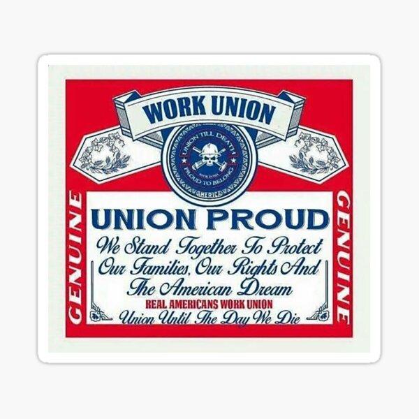 Union Proud - Genuine Sticker