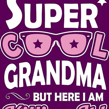 Super Cool Grandma by RJCruz