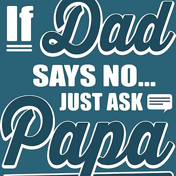 Just Ask Papa by RJCruz