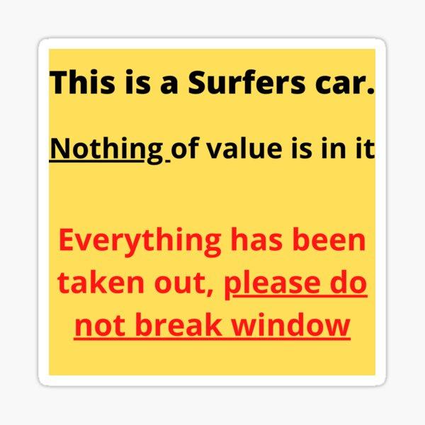 Prevent surfing break ins, This sticker may help Sticker