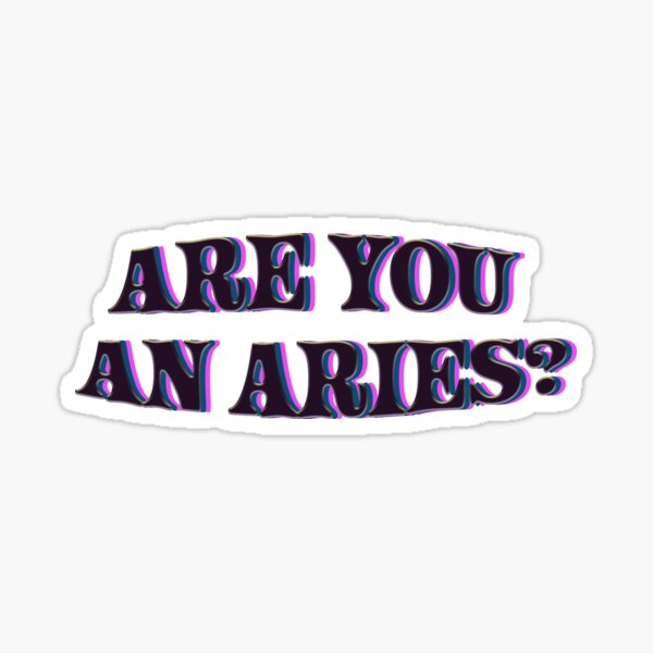 the wilds Are you an Aries Sticker