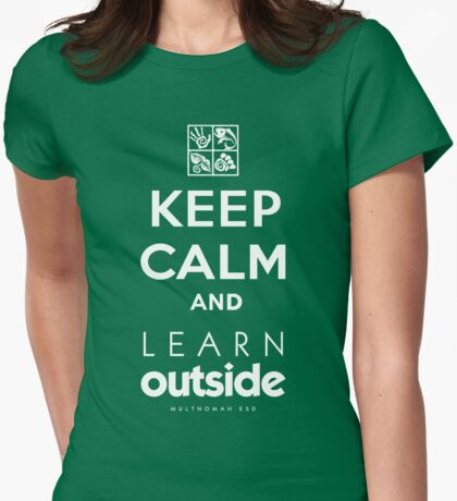Keep Calm and Learn Outside T-Shirt