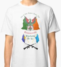 Out of the ashes arose the Provisionals Classic T-Shirt