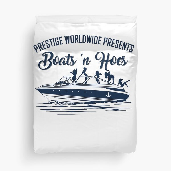 Step Brothers Boats 'N Hoes T-Shirt Duvet Cover