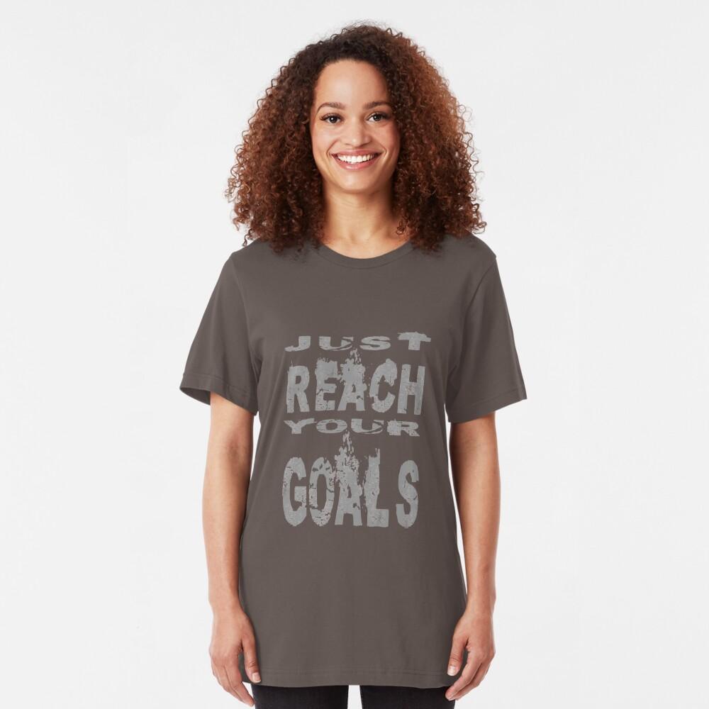Just reach your goals Slim Fit T-Shirt