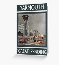 Yarmouth - 'Great Pending' Greeting Card