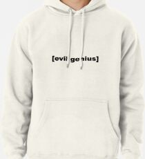 302e57c6 Evil Genius Sweatshirts & Hoodies | Redbubble