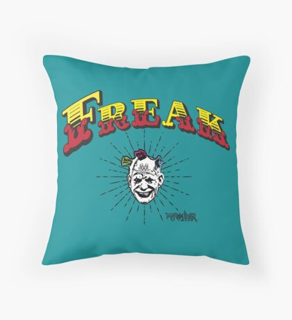 "Marauder Wear ""Freak"" Tee  Throw Pillow"