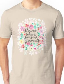 Flourish Where You Find Yourself T-Shirt