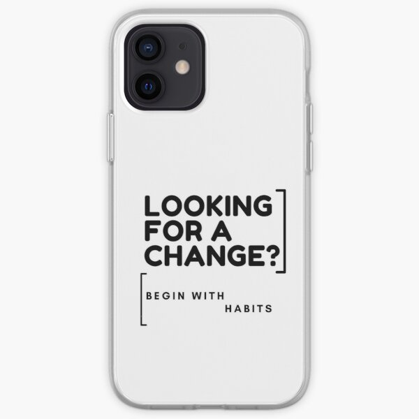 Begin With Habits iPhone Soft Case