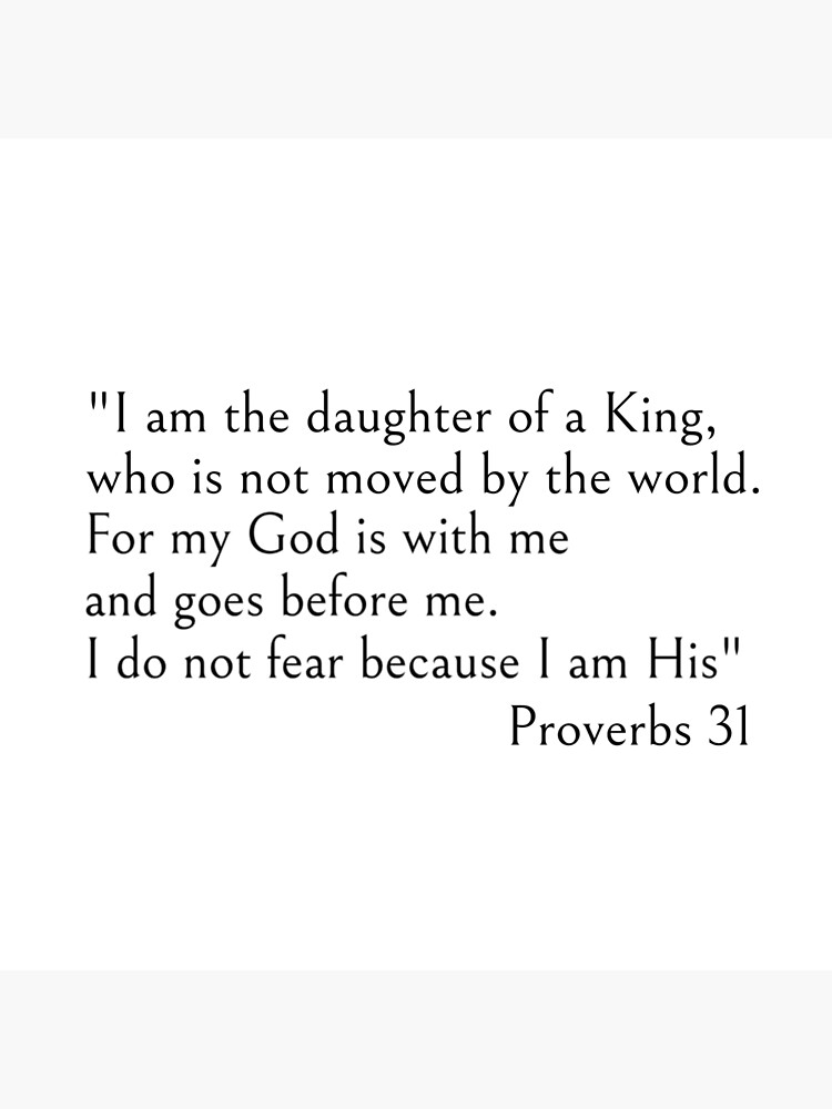 I am the daughter of a King - Christian Bible quotes by ds-4