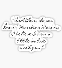 A Little In Love With You Sticker