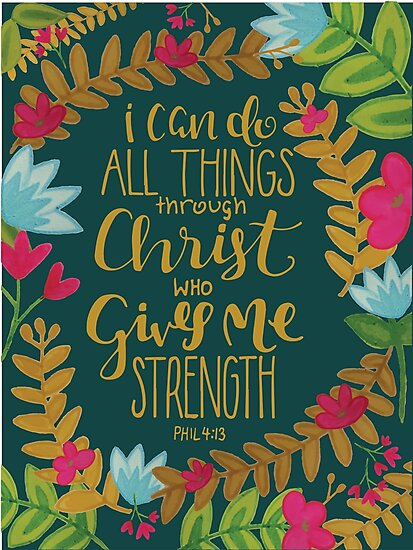 Quot I Can Do All Things Through Christ Who Gives Me Strength
