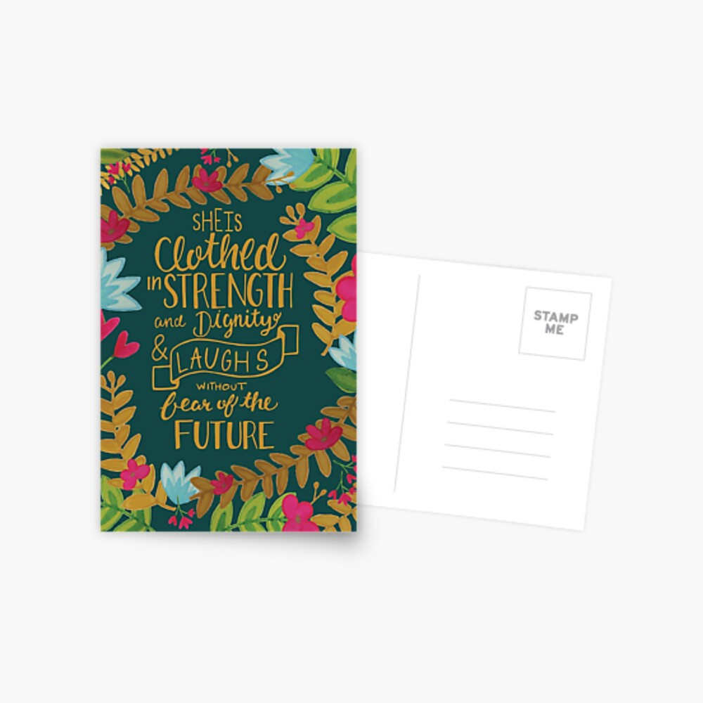 She Is Clothed In Strength And Dignity And Laughs Without Fear Of The Future, Floral Postcard