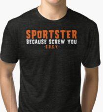 Sportster Because Screw You HD Orange Tri-blend T-Shirt