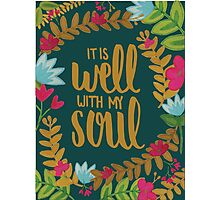 It Is Well With My Soul, Floral Photographic Print