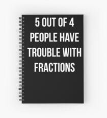 Funny Fractions Math T Shirt Spiral Notebook
