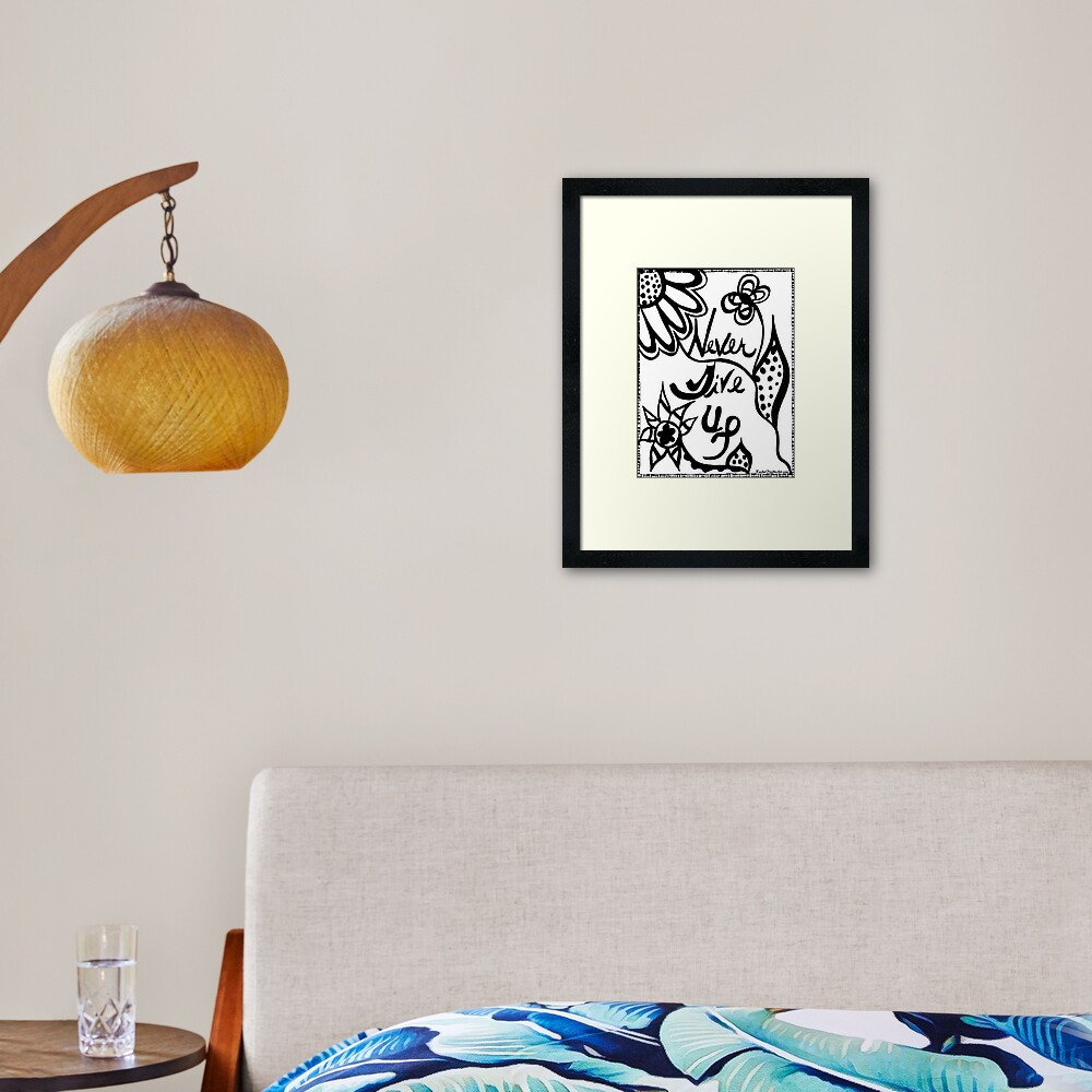 Rachel Doodle Art - Never Give Up Framed Art Print