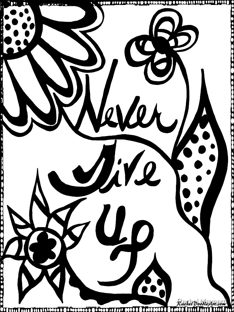Rachel Doodle Art - Never Give Up by irach
