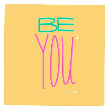 Be You by popcollective