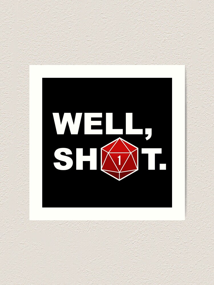Alternate view of Well, sh1t. Art Print
