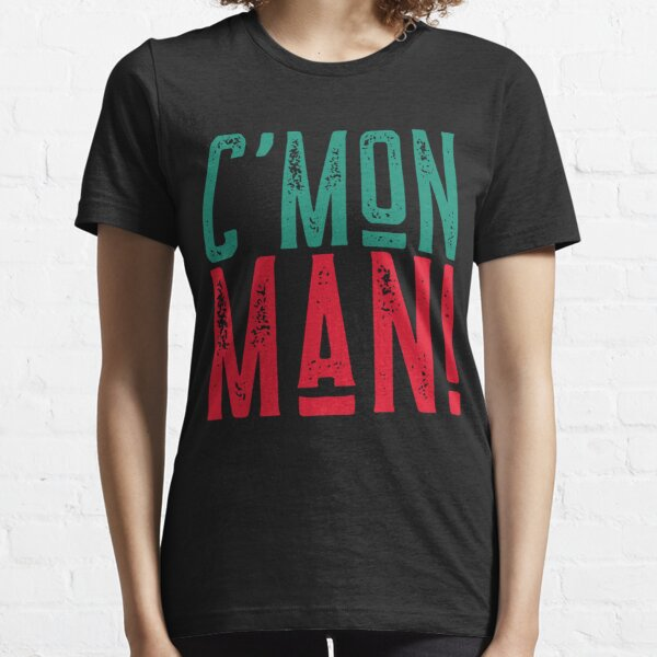 C'Mon Man Essential T-Shirt