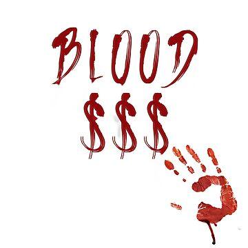 Blood Money Blood Money by fennnnnn