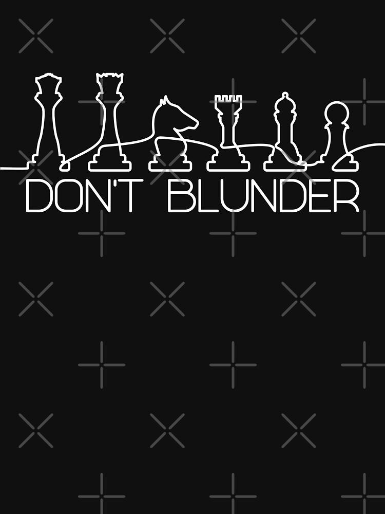 Don't Blunder Schach Motiv von brainbubbles