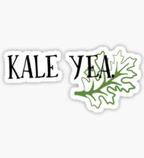 Kale Yea Sticker