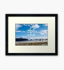 Inhale/Exhale Framed Print