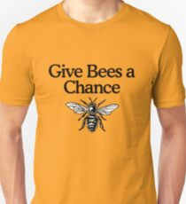 Give Bees A Chance Beekeeper Quote Design Unisex T-Shirt
