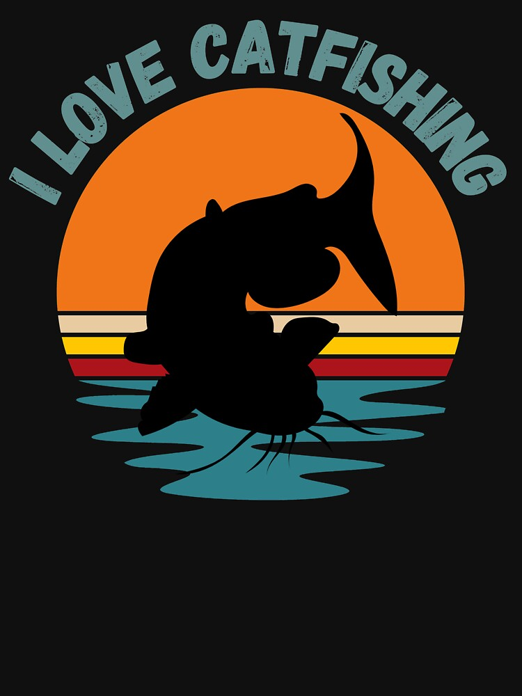 I love catfishing, catfish lover fishing gift by ds-4