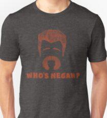 Who's Negan ? Unisex T-Shirt
