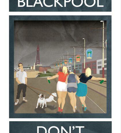Blackpool - Don't Sticker