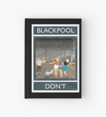 Blackpool - Don't Hardcover Journal