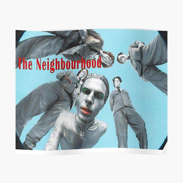 The Neighbourhood Design Poster