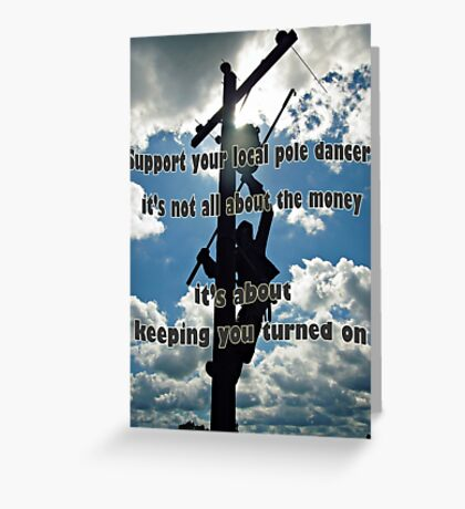 Support your Lineman Greeting Card