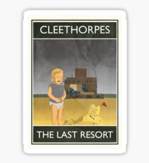 Cleethorpes - The Last Resort Sticker