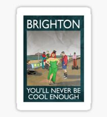 Brighton - You'll Never Be Cool Enough Sticker