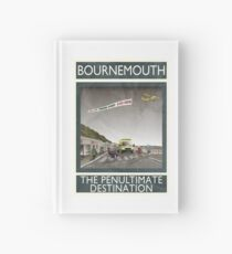 Bournemouth - The Penultimate Destination Hardcover Journal