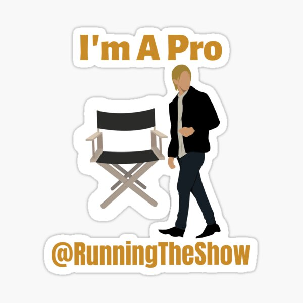 I'm A Pro At Running the Show Design...gift for professional, suit, brother and family lovers. Sticker