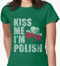 Kiss Me I'm Polish St Patrick's Day Women's Fitted T-Shirt