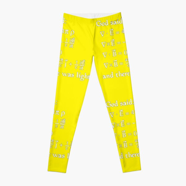 Copy of God said Maxwell Equations, and there was light. Leggings
