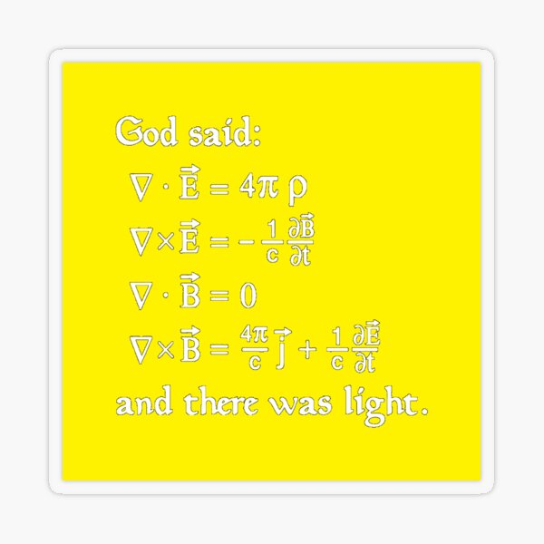 Copy of God said Maxwell Equations, and there was light. Transparent Sticker