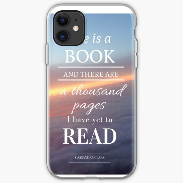 Life is a book- Cassandra Clare- Sunset iPhone Soft Case